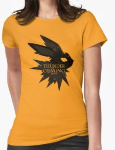 Thunder Is Coming Womens Fitted T-Shirt