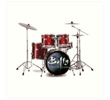 Buffy the Vampire Slayer Drums Art Print