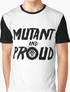 Mutant and Proud Graphic T-Shirt