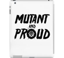 Mutant and Proud iPad Case/Skin