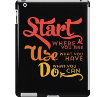 Start Where You Are iPad Case/Skin