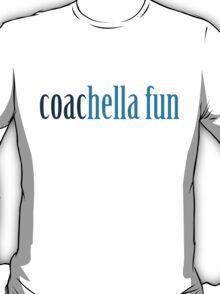 coacHELLA FUN T-Shirt