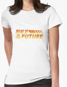 Bike to the Future Womens Fitted T-Shirt