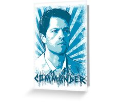 Castiel - Commander Greeting Card