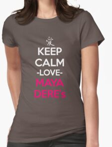 Keep Calm Love Mayadere Anime Manga Shirt Womens Fitted T-Shirt