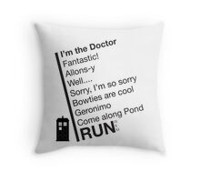 Catchphrases by the Doctor Throw Pillow