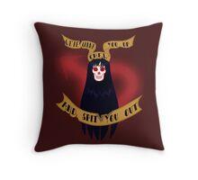 I'll burn you down Throw Pillow