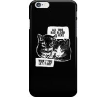 All this bad blood // cats iPhone Case/Skin