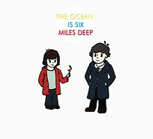 the ocean is six miles deep Unisex T-Shirt