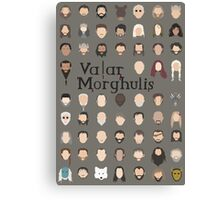 Game of Thrones - Valar Morghulis Canvas Print