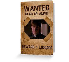 Buffy Caleb Nathan Fillion Wanted 1 Greeting Card