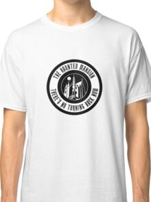 HM1NoTurningBack Classic T-Shirt