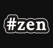Zen - Hashtag - Black & White by graphix