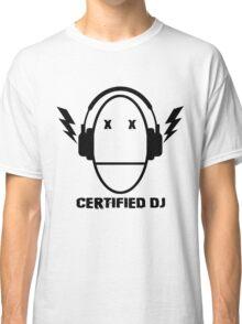 Certified DJ Classic T-Shirt