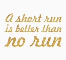 A short run... Life Inspirational Quote One Piece - Short Sleeve