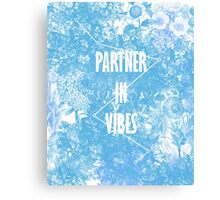 PARTNER IN VIBES. Canvas Print