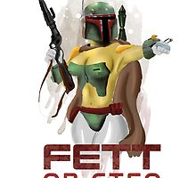 FETT or GTFO by Hushy