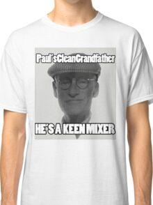He's A Keen Mixer Classic T-Shirt