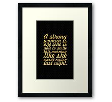 A strong woman is... Inspirational Quote Framed Print