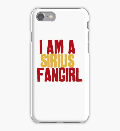 I Am a Sirius Fangirl iPhone Case/Skin
