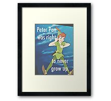 Peter Pan was Right Framed Print
