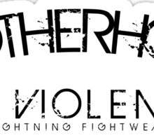 LIGHTNING FIGHTWEAR BROTHERHOOD OF VIOLENCE Sticker