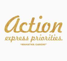 """Action express priorities """"Mahatma Gandhi""""  Inspirational Quote Kids Tee"""