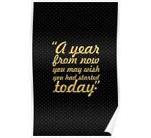 """A year from... """"Karen Lamb"""" Inspirational Quote Poster"""