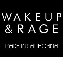 Wake up and Rage by RoughCutErik