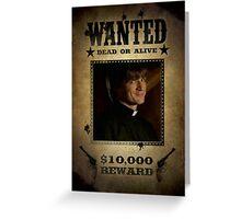 Buffy Caleb Nathan Fillion Wanted 5 Greeting Card
