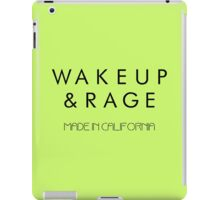 Wake up and Rage  iPad Case/Skin