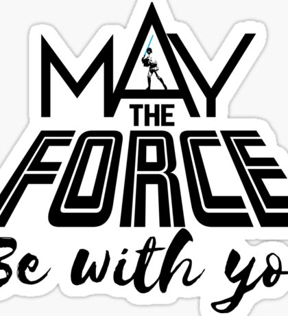 Star Wars - May the force be with you Sticker