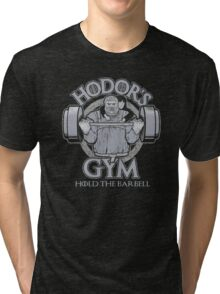 Hodor's Gym - Hold The Door Tri-blend T-Shirt