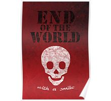 End of the World with a Smile Poster