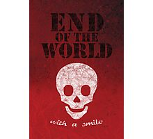 End of the World with a Smile Photographic Print