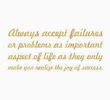Always accept... Inspirational Quote Kids Tee