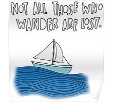 LotR - Not All Those Who Wonder Are Lost Poster