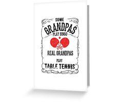 Table Tennis Granpa Greeting Card