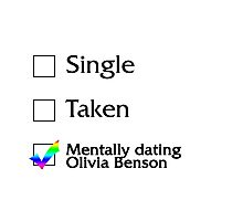 Mentally dating Olivia Benson Photographic Print