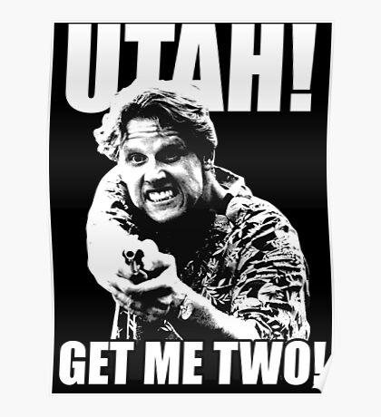 Utah Get me Two Poster