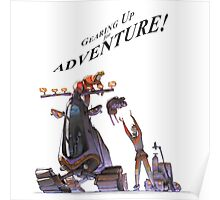 Gearing Up for Adventure Poster