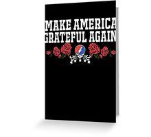 Make Grateful Again - America Greeting Card