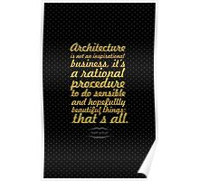 """Architecture is not an... """"Harry Scidler"""" Inspirational Quote Poster"""