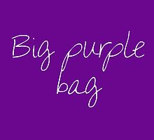Big purple bag by AnchorArt