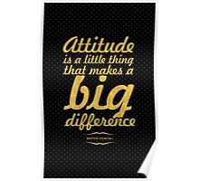 "Attitude is a little thing...""Winston Churchill"" Inspirational Quote Poster"