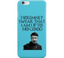 Lord Baelish - I Solemnly Swear iPhone Case/Skin