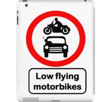 Low Flying Motorcycles Road Sign iPad Case/Skin