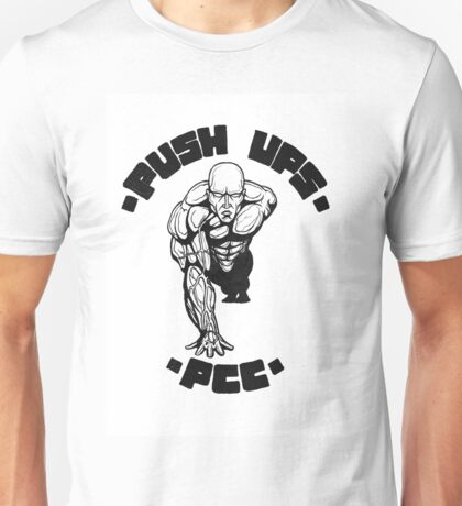 One Arm Push Up Unisex T-Shirt