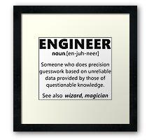 """Engineer"" funny definition Framed Print"
