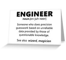 """""""Engineer"""" funny definition Greeting Card"""